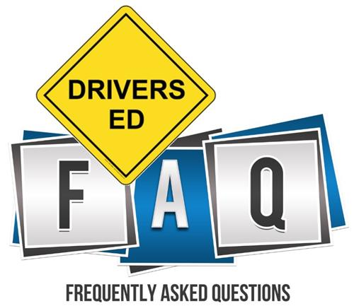 Driver's Ed. Frequently Asked Questions
